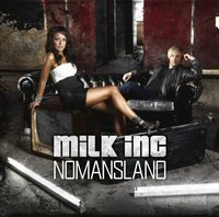 Milk Inc - Nomandsland - Zortam Music