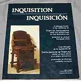 INQUISITION / INQUISICION. GuIa bilingue de la exposicion de Instrumentos de Tortura desde la Edad Media a la...