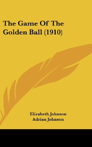 The Game of the Golden Ball (1910)