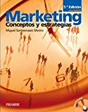 img - for Marketing: Conceptos Y Estrategias (Spanish Edition) book / textbook / text book