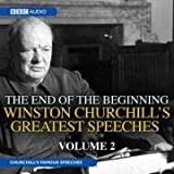 Churchill's Greatest Speeches: No. 2: The End of the Beginning (BBC Audio)