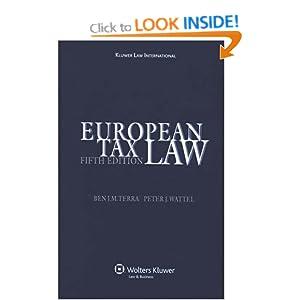 European Tax Law: Amazon.co.uk: Ben J.M. Terra, Peter ...