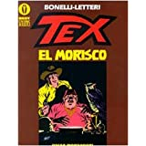 Tex. El moriscodi Gianluigi Bonelli