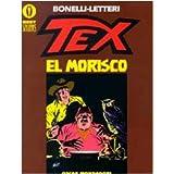 Tex. El moriscodi Gianluigi Bonelli