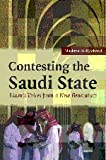 Contesting the Saudi State: Islamic Voices from a New Generation