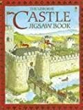 The Usborne Castle Jigsaw Book (Jigsaw Books) (0794511376) by Pearcey, Alice