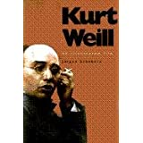 Kurt Weill: An Illustrated Lifedi Jurgen Schebera