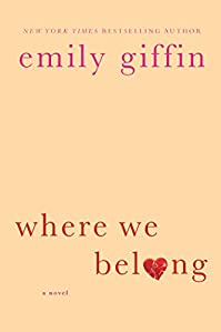 Where We Belong: A Novel by Emily Giffin ebook deal