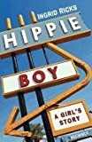 ISBN: 0615383769 - Hippie Boy: A Girl's Story