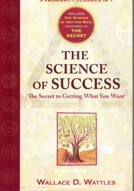 Image for The Science of Success, The Secret to Getting What You Want
