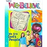 img - for We Believe: We Are God's People, Grade 6 book / textbook / text book
