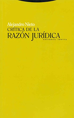 Crítica De La Razón Jurídica (Estructuras y Procesos. Derecho)