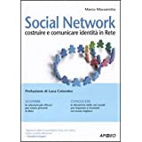 Social network. Costruire e comunicare identit in retedi Marco Massarotto