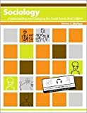 img - for Sociology: Understanding and Changing the Social World, Brief Edition book / textbook / text book