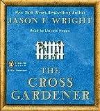 The Cross Gardener