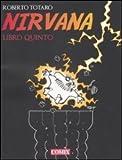echange, troc Roberto Totaro - Nirvana. Libro quinto