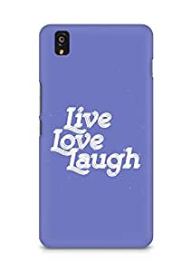 Amez Live Love Laugh Back Cover For OnePlus X