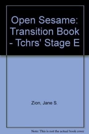 Open Sesame: Transition Book - Tchrs' Stage E