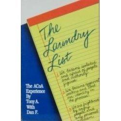 The Laundry List: The Acoa (Adult Children of Alcoholics Experience), A., Tony; F., Dan