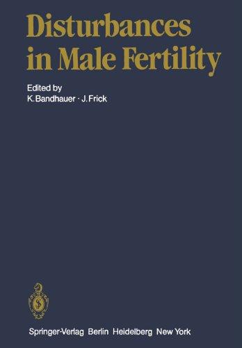 Disturbances In Male Fertility (Handbuch Der Urologie Encyclopedia Of Urology Encyclopedie D'Urologie)