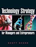 img - for Technology Strategy for Managers and Entrepreneurs book / textbook / text book