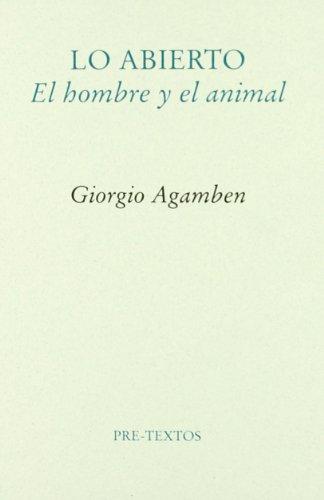 Lo abierto : el hombre y el animal