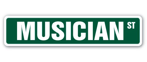 MUSICIAN Street Sign instrument music band gift guitar drums piano vocal rock