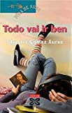 Todo Vai Ir Ben / Everything Will Be Fine (Infantil E Xuvenil) (Galician Edition)