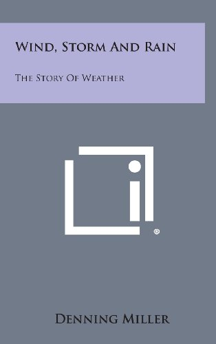 Wind, Storm and Rain: The Story of Weather