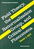 img - for Field Theory, the Renormalization Group and Critical Phenomena book / textbook / text book