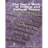 """The Year's Work in Critical and Cultural Theory: Volume 8 - Covering work published in 1998"" (""The Year's Work in Critical and Cultural Theory"")by Kate (edit). McGowan"