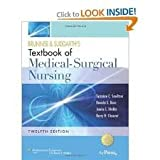 Brunner and Suddarths Textbook of Medical Surgical Nursing: In One Volume (Brunner & Suddarths Textbook of Medical-Surgical Nursing) Twelfth, North American Edition, Combined Volume edition