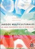 Juegos multiculturales 225 juegos (Spanish Edition)