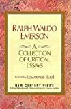 Ralph Waldo Emerson: A Collection of Critical Essays