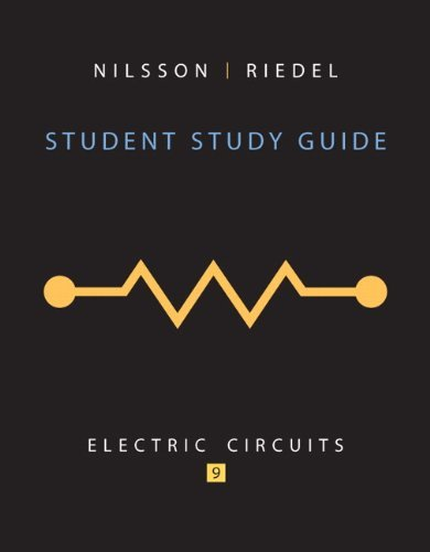 By James W. Nilsson Student Study Guide For Electric Circuits (9Th Edition)