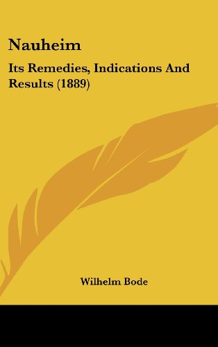 Nauheim: Its Remedies, Indications and Results (1889)