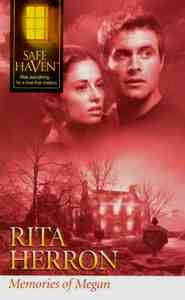 Memories of Megan (Safe Haven), Rita Herron
