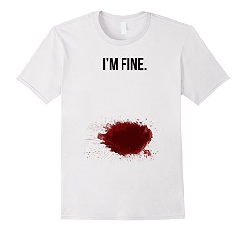 I Am Fine Bloody T-Shirt - Male Small - White