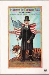 Image for Plunkitt of Tammany Hall: A Series of Very Plain Talks on Very Practical Politics