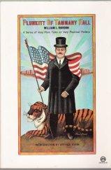 Plunkitt of Tammany Hall: A Series of Very Plain Talks on Very Practical Politics (Meridian)
