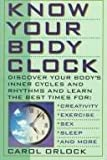 img - for Know Your Body Clock - Discover Your Body's Inner Cycles And Rhythms book / textbook / text book