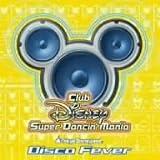 Club Disney スーパーダンシン・マニア~ディスコ・フィーバー
