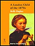 img - for A London Child of the 1870's (Reminiscence) book / textbook / text book