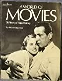img - for A World of Movies: 70 Years of Film History(a Delta Special) book / textbook / text book