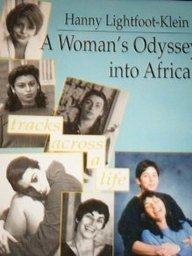 A Woman's Odyssey into Africa: Tracks Across a Life (Haworth Women's Series) (Haworth Women's Studies)
