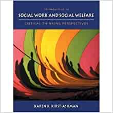 introduction to social work & social welfare critical thinking perspectives review Social welfare has prepared over 11,000 social work professionals and social welfare scholars for  review the college  and critical thinking the college.