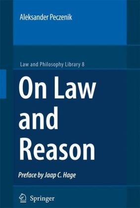 On Law and Reason (Law and Philosophy Library)