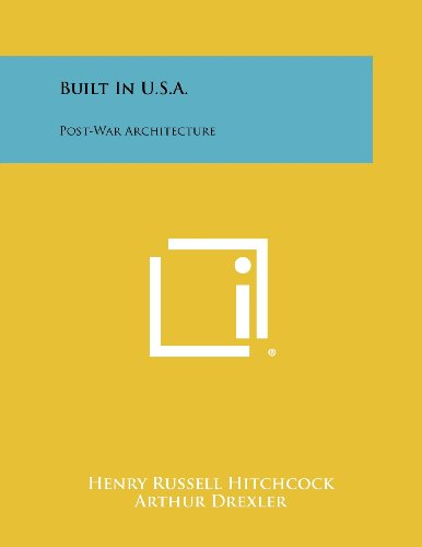Built In U.S.A.: Post-War Architecture
