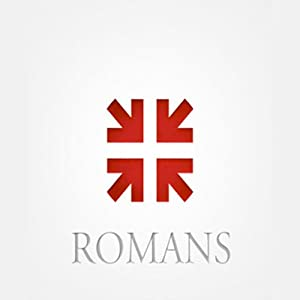 Romans: The Greatest Letter Ever Written Hörbuch