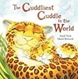 img - for The Cuddliest Cuddle in World book / textbook / text book